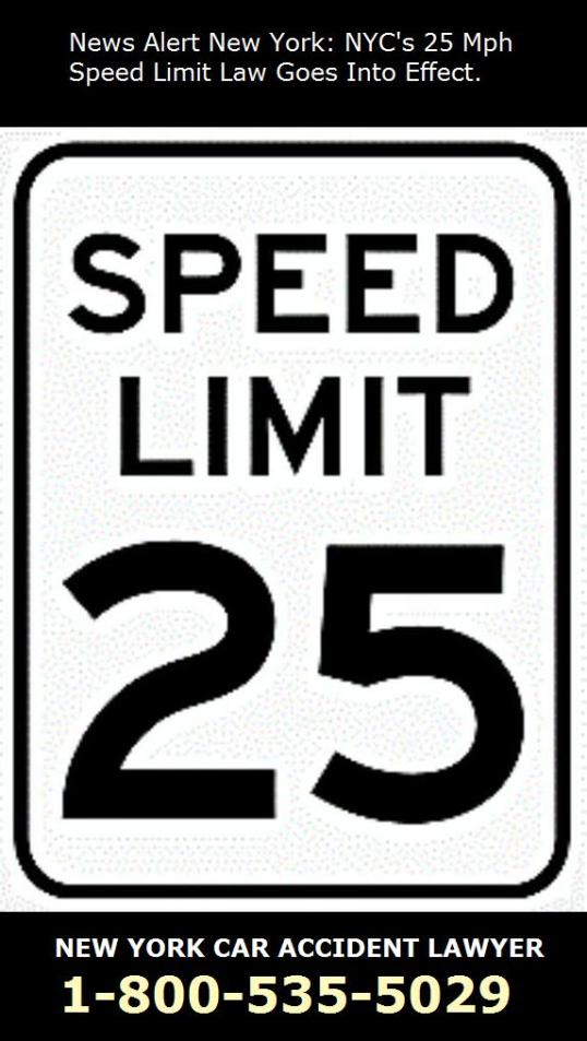 Slow Down New York City's 25 mph speed limit is now the law.